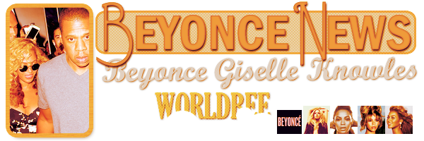 __ BEYONCE NEWS __ ____________________________________  ArTicLe 839 : On Worldbee - Beyonce News · · · · · · · · · · · · · · · · · · · · · · · · · · · · · · ·