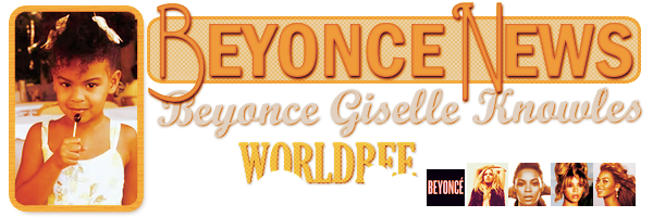 __ BEYONCE NEWS  __ ____________________________________  ArTicLe 844 : On Worldbee -Beyonce News · · · · · · · · · · · · · · · · · · · · · · · · · · · · · · ·