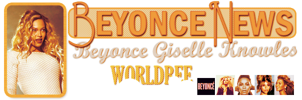 __ BEYONCE NEWS  __ ____________________________________  ArTicLe 845 : On Worldbee -Beyonce News · · · · · · · · · · · · · · · · · · · · · · · · · · · · · · ·
