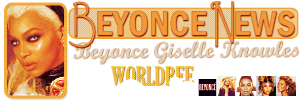 __ BEYONCE NEWS  __ ____________________________________  ArTicLe 847 : On Worldbee -Beyonce News · · · · · · · · · · · · · · · · · · · · · · · · · · · · · · ·