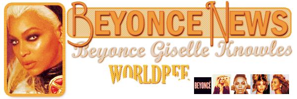 __ BEYONCE NEWS  __ ____________________________________  ArTicLe 847 : On Worldbee -Beyonce News · · · · · · · · · · · · · · · · · · · · · · · · · · · · · · ·