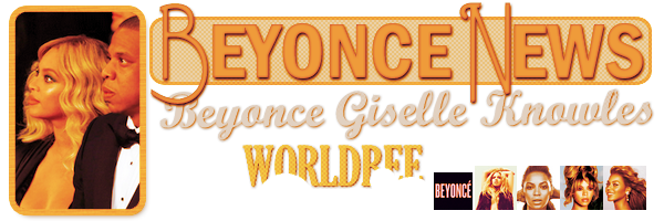 __ BEYONCE NEWS  __ ____________________________________  ArTicLe 849 : On Worldbee -Beyonce News · · · · · · · · · · · · · · · · · · · · · · · · · · · · · · ·