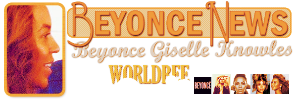 __ BEYONCE NEWS  __ ____________________________________  ArTicLe 850 : On Worldbee -Beyonce News · · · · · · · · · · · · · · · · · · · · · · · · · · · · · · ·
