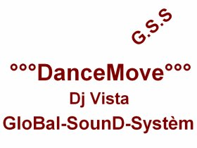 °°°DanceMOve°°°_-_[Dj Vista][G.S.S] (2011)