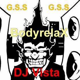 °°°RelaX°°° / °°°BodyrelaX°°°_-_Dj Vista(13-01-2012)[G.S.S] (2012)