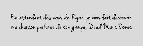 Dead Man's Bones, Ryan Gosling's band