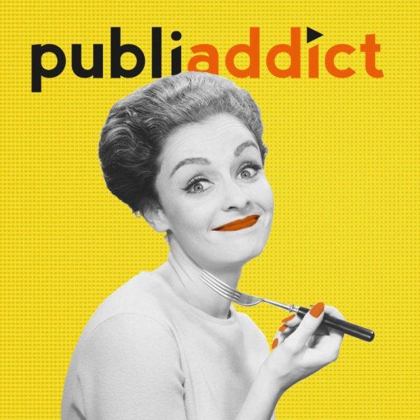 Publi-addict (Inscriptions : http://goo.gl/vFmyqS)