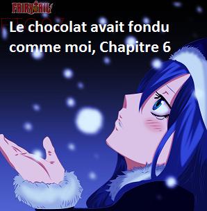 Le chocolat avait fondu comme moi, Chapitre 6