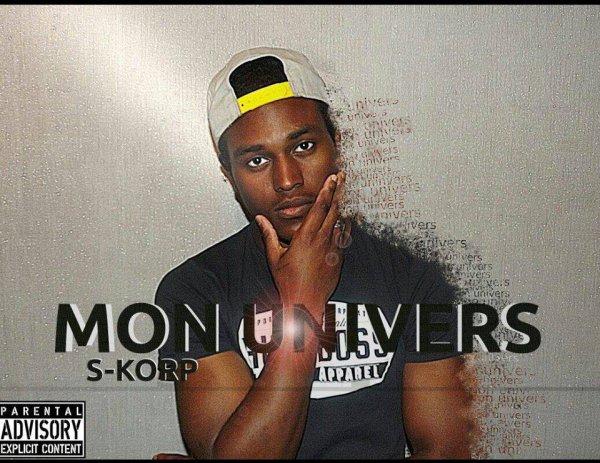 Mon Univers / S-Korp - Mon Univers feat Banna  (2013)