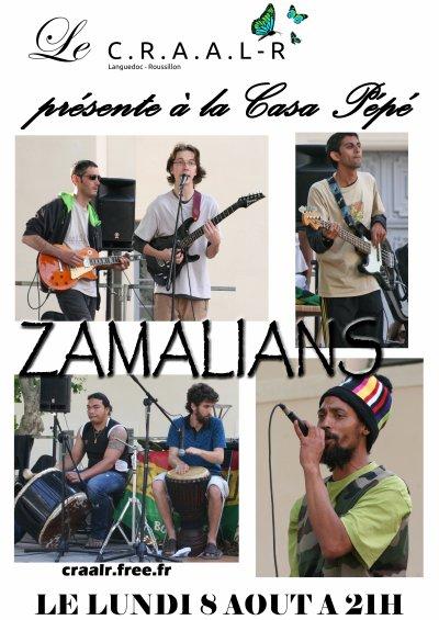 Lundi 8 Aout 2011 - ZAMALIANS
