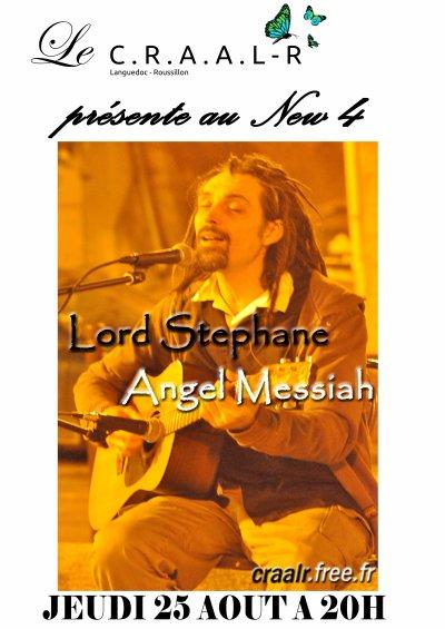 JEUDI 25 AOUT 2011 - LORD STÉPHANE ANGEL MESSIAH