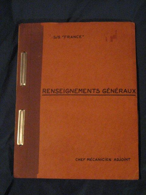 RENSEIGNEMENTS GENERAUX du S/S FRANCE : CHEF MECANICIEN ADJOINT