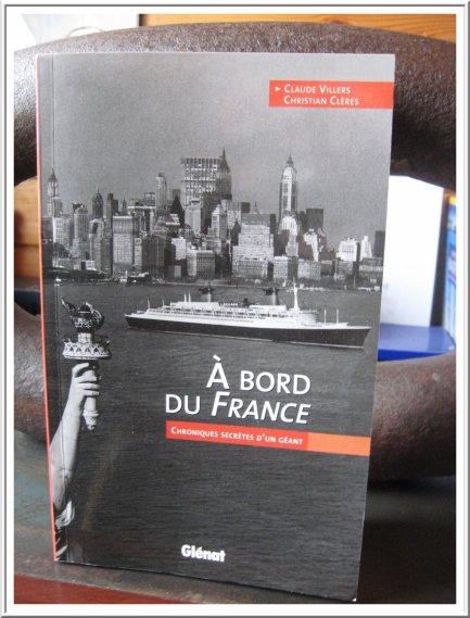 A bord du France : Chroniques secrètes d'un géant par Claude Villers et Christian Clères