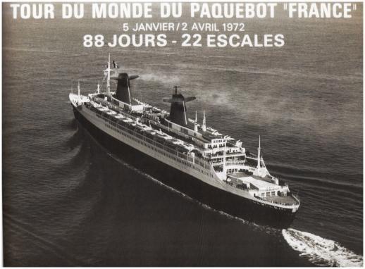""""""" CROISIÈRE AUTOUR DU MONDE """" 5 janvier au 10 avril 1972"""