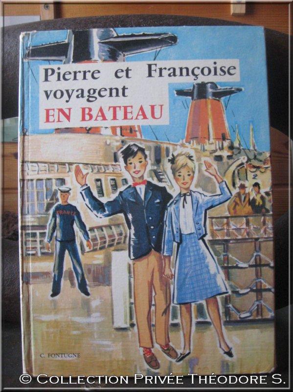Pierre et Francoise voyagent en bateau - Fontugne