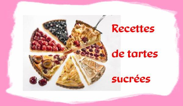 Liste des recettes de tartes sucrée