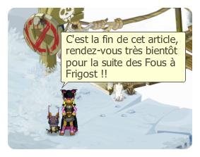 Des Fous à Frigost, partie 1 (Krazy)