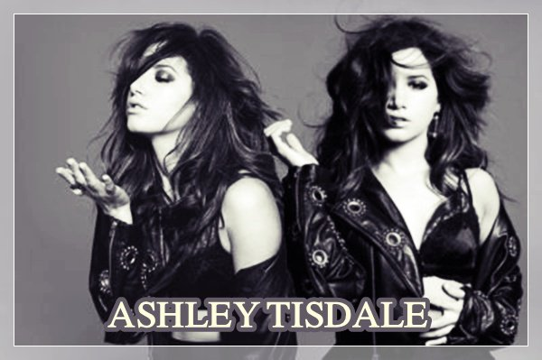 Ashley Tisdale  -  On Papote ?