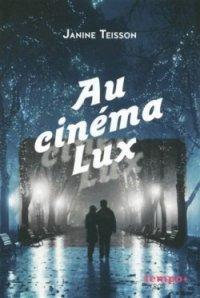 Au cinéma Lux de Janine TEISSON