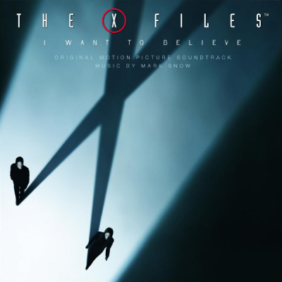 The X-Files: I Want to Believe (Original Motion Picture Score)