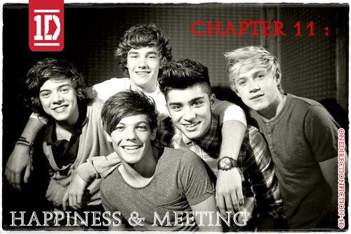 Chapter 11 : Happiness & Meeting.