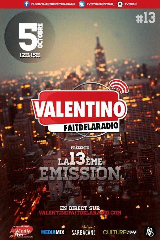 La 13e émission de Valentino Fait De La Radio