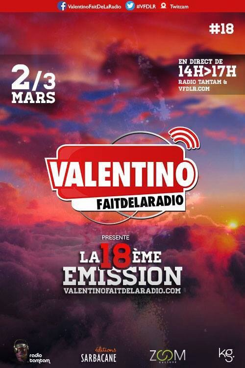 L'affiche du prochain Valentino Fait de la Radio (2 mars 2014)