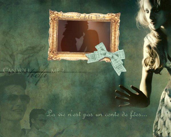 .Einen-Perfekt-Welt« Je dois rester un rêve… ».