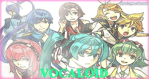 VOCALOID !!!!!! =(♥o♥)=