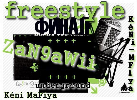 FreeStyle Zan9awii - Keni-Mafia