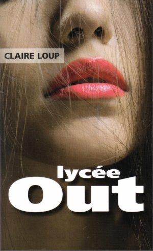 .  Lycée Out (* * * * *)