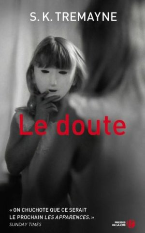 .  Le doute (* * * * *)