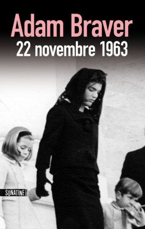 . 22 Novembre 1963 (* * * * *)