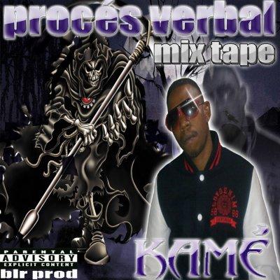 kamé mixtape procés verbal