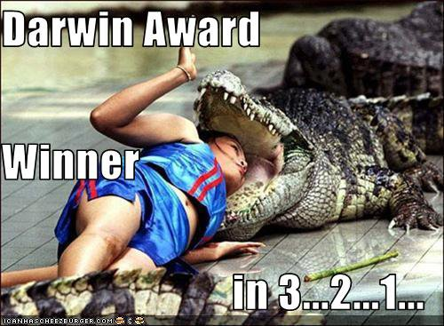 """LES DARWIN AWARDS"" !! :-D"