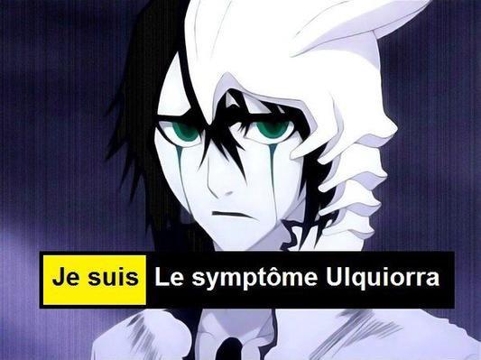 Je suis le symptôme Ulquiorra