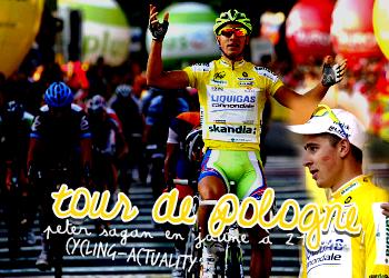 Article 22 : about tour de pologne ; by cycling-actuality Source numéro 1 sur le cyclisme