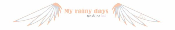 57/ My rainy days