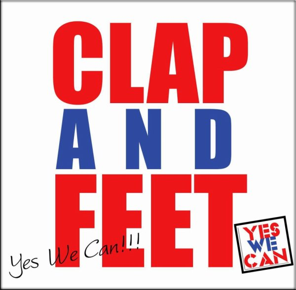 "CLAP and FEET ""EveryBody Yes We Can"" Nouvelle chorégraphie, Nouvelle Danse, Nouveau Concept."