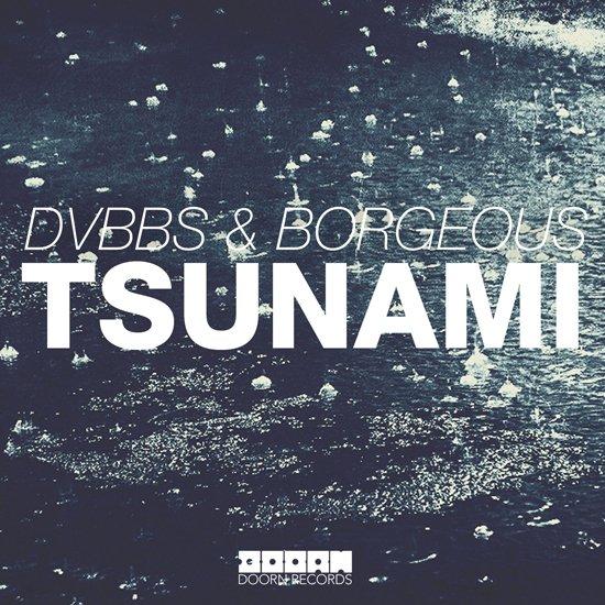 DVBBS & Borgeous - Tsunami (2013)