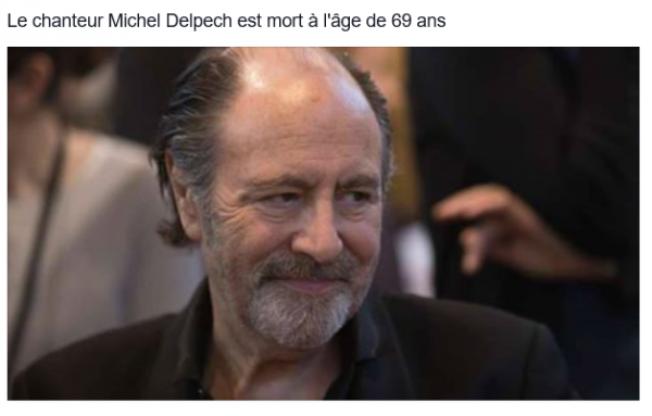 Le chanteur Michel Delpech est mort à l'âge de 69 ans