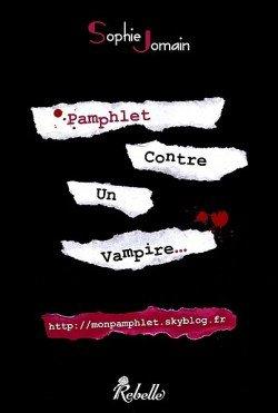 Chronique, Pamphlet contre un vampire