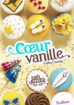 Chronique, Les filles au chocolat, tome 5, Coeur Vanille