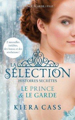 La Sélection, Histoires Secrètes: Le Prince et  Le Garde