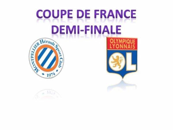demi finale de la coupe de france OL FEMININ - MONTPELLIER