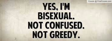 I AM BISEXUAL.
