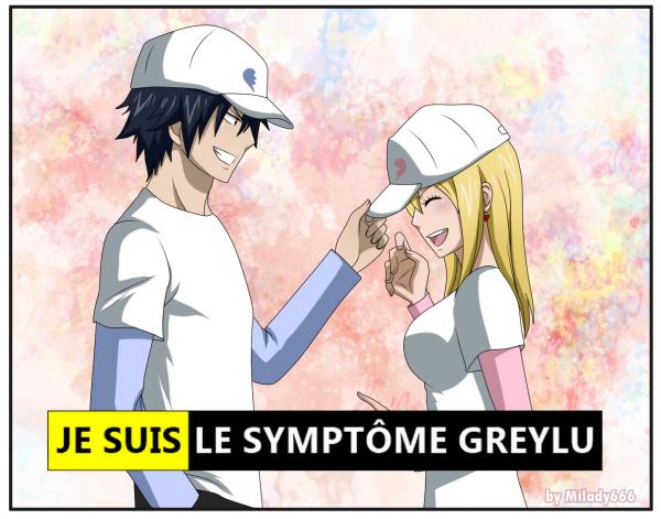 Je suis le symptôme du Greylu !