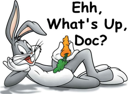 Ehh, What's Up, doc?
