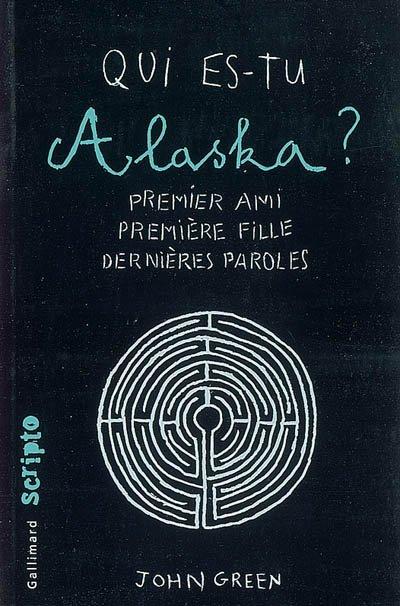 Qui est-tu Alaska ? , de John Green