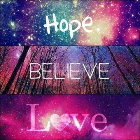Hope Belive Love